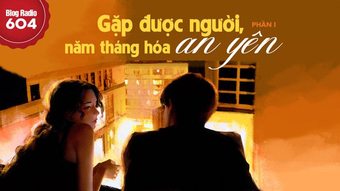 blogradio604_gapduocnguoinamthanghoaanyen