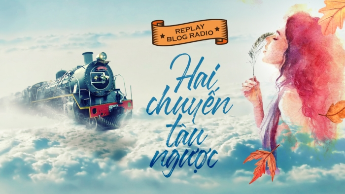 blogradio_haichuyentaunguoc
