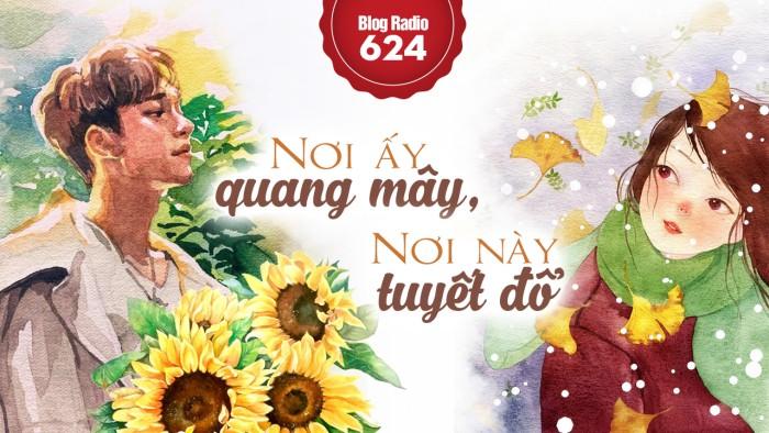 blogradio624_noiayquangmaynoinaytuyetdo