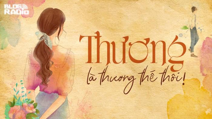blogradio_thuonglathuongthethoi