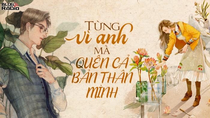 blogradio_tungvianhmaquencabanthan