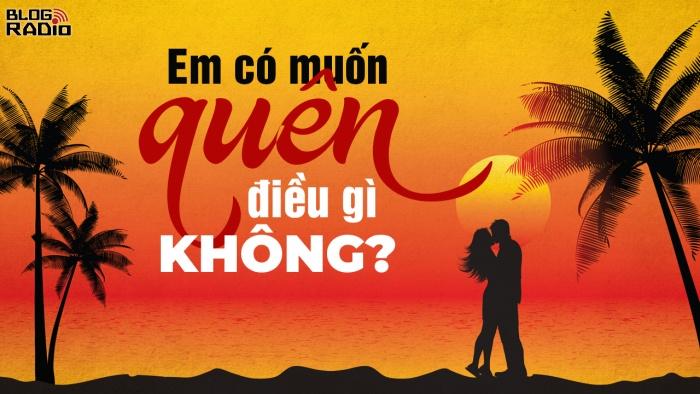 blogradio_emcomuonquendieugikhong