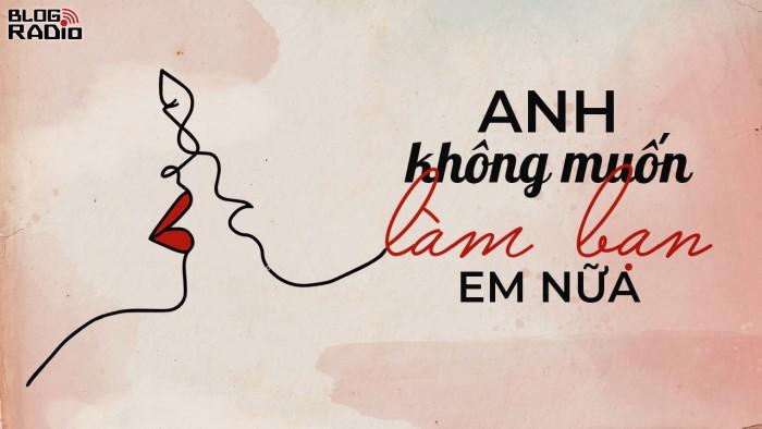 blogradio_anhkhongmuonlambanemnua