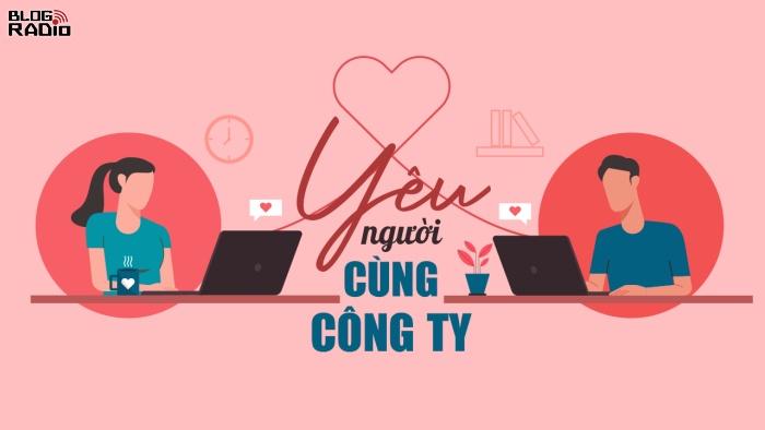 blogradio_yeunguoicungcongty