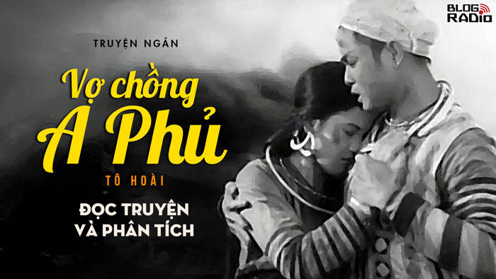 blogradio_VoChongAPhu_Doctruyen-Phantich
