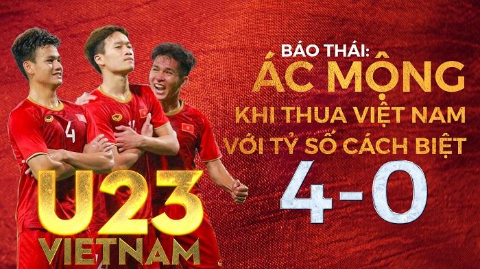 Báo Thái Lan: Ác mộng khi thua Việt Nam với tỷ số cách biệt 4-0