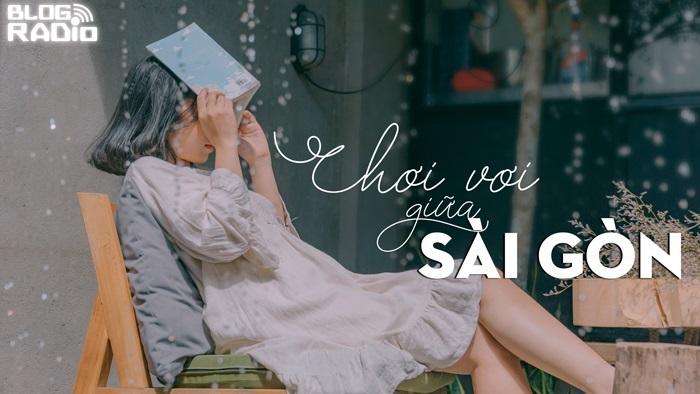 Chơi vơi giữa Sài Gòn
