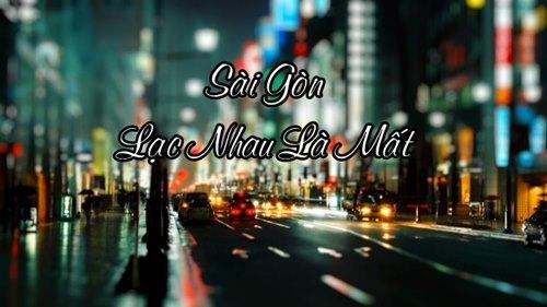 Sài Gòn bé nhỏ đến thế lại khiến mình lạc nhau