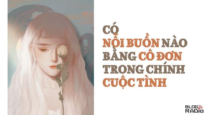 Có nỗi buồn nào bằng cô đơn trong chính cuộc tình (Cafe Vlog)