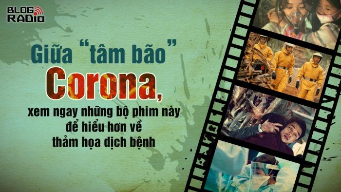 Giữa 'tâm bão' Corona, xem ngay những bộ phim này để hiểu hơn về thảm họa dịch bệnh
