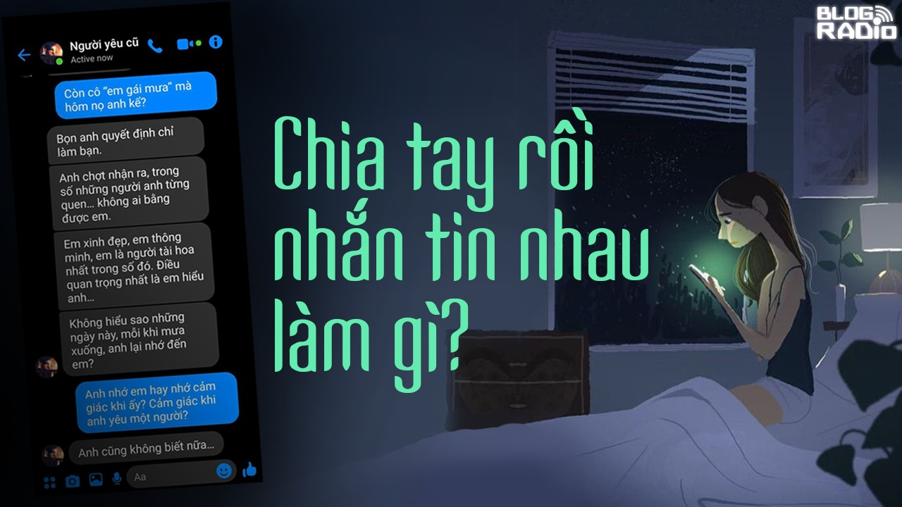 Chia tay rồi nhắn tin nhau làm gì? (Message Story 1)