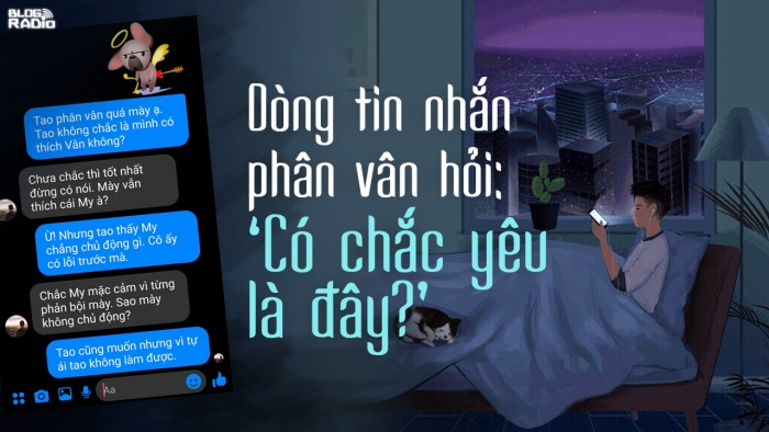 Dòng tin nhắn phân vân hỏi: 'Có chắc yêu là đây?' (Message Story 3)